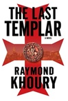 Last Templar, The | Khoury, Raymond | Signed First Edition Book