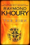 Sign, The | Khoury, Raymond | Signed First Edition Book