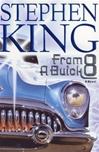 King, Stephen - From a Buick 8 (First Edition)