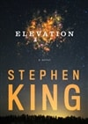Elevation | King, Stephen | First Edition Book