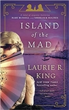 Island of the Mad | King, Laurie R. | Signed First Edition Book