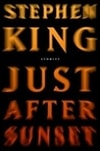 Just After Sunset | King, Stephen | First Edition Book