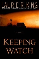 Keeping Watch | King, Laurie R. | Signed First Edition Book
