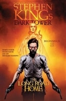 King, Stephen | Dark Tower: Beginnings #2: The Long Road Home | First Edition Graphic Novel