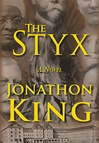 The Styx by Jonathon King