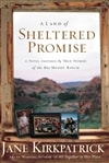 Land of Sheltered Promise, A | Kirkpatrick, Jane | First Edition Trade Paper Book