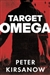 Kirsanow, Peter | Target Omega | Signed First Edition Book