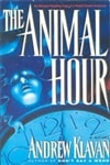 Animal Hour, The | Klavan, Andrew | Signed First Edition Book