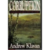 Corruption | Klavan, Andrew | Signed First Edition Book