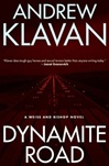 Dynamite Road | Klavan, Andrew | Signed First Edition Book
