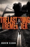 Last Thing I Remember, The | Klavan, Andrew | Signed First Edition Book