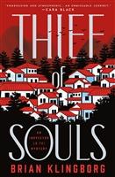 The Thief of Souls by Brian Klingborg