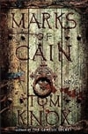 Marks of Cain | Knox, Tom | First Edition Book