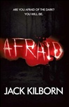Afraid | Konrath, J.A. (As Jack Kilborn) | Signed First Edition UK Book