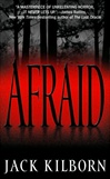 Konrath, J.A. (As Jack Kilborn) - Afraid (Signed Paperback)