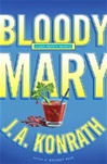 Bloody Mary | Konrath, J.A. | Signed First Edition Book