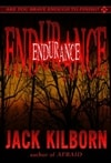 Endurance | Konrath, J.A. (as Jack Kilborn) | Signed First Edition Trade Paper Book