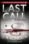 Last Call | Konrath, J.A. | Signed First Edition Trade Paper Book