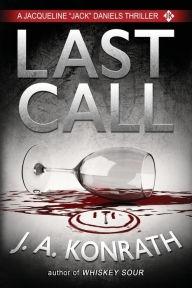 Last Call by J.A. Konrath