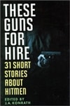 These Guns for Hire | Konrath, J.A. (Editor) | Signed Book Club Edition
