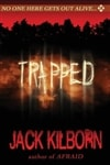 Konrath, J.A. (as Jack Kilborn) | Trapped | Signed First Edition Trade Paper Book