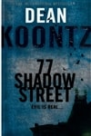 77 Shadow Street | Koontz, Dean | Signed 1st Edition UK Trade Paper Book