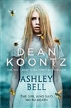 Ashley Bell | Koontz, Dean | Signed First Edition UK Book