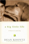 Big Little Life, A | Koontz, Dean | Signed First Edition Book