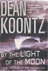 By the Light of the Moon by Dean Koontz | Signed First UK Edition Book