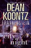 Koontz, Dean | Frankenstein: City of Night | Signed 1st Edition Mass Market Paperback UK Book