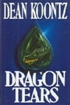 Koontz, Dean - Dragon Tears (Signed First Edition)