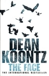 Koontz, Dean - Face, The (Signed First Edition UK)