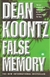 False Memory | Koontz, Dean | Signed First Edition UK Book