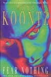 Koontz, Dean - Fear Nothing (Signed First Edition UK)