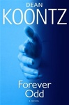 Koontz, Dean - Forever Odd (Signed First Edition)