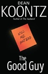 Good Guy, The | Koontz, Dean | Signed First Edition Book