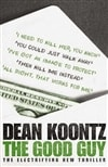 Good Guy, The | Koontz, Dean | Signed 1st Edition Thus UK Trade Paper Book