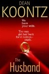Koontz, Dean - Husband, The (Signed First Edition)