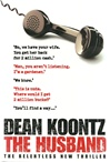 Husband, The | Koontz, Dean | Signed First Edition UK Book