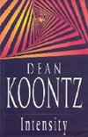 Intensity | Koontz, Dean | Signed First Edition UK Book
