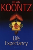 Life Expectancy | Koontz, Dean | Signed First Edition Book