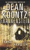 Koontz, Dean | Frankenstein: Lost Souls | Signed 1st Edition Mass Market Paperback UK Book