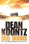 Koontz, Dean - Odd Hours (1st UK Edition)