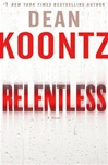 Koontz, Dean - Relentless (Signed First Edition)