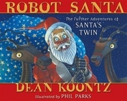 Robot Santa | Koontz, Dean | Signed First Edition Book