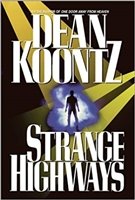 Strange Highways | Koontz, Dean | Signed First Edition Book