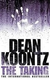 Taking, The | Koontz, Dean | Signed 1st Edition Thus UK Trade Paper Book