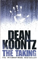 Taking, The | Koontz, Dean | Signed First Edition UK Book