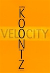 Koontz, Dean - Velocity (Signed First Edition)