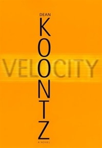 Velocity | Koontz, Dean | Signed First Edition Book